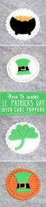 How to make St Patricks Day Irish Cake Toppers Tutorial