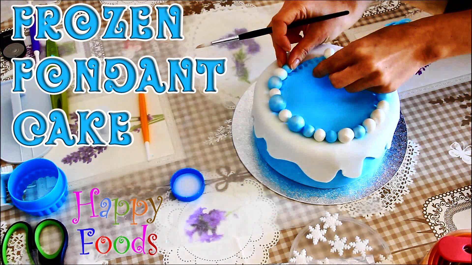How To Make A Disney Frozen Fondant Icing Cake Happy Foods Tube