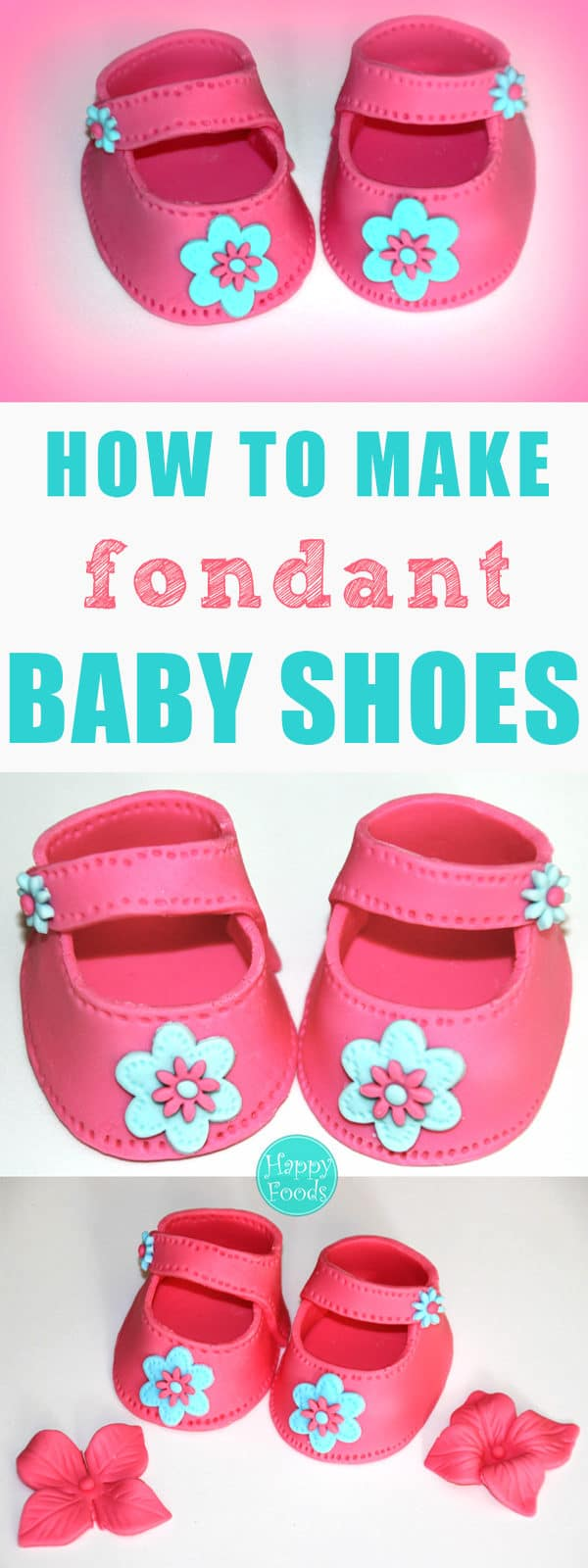 How To Make Fondant Baby Shoes - easy cake decorating tutorial video, baby shower, sugarcraft, sugar paste, fondant icing | happyfoodstube.com