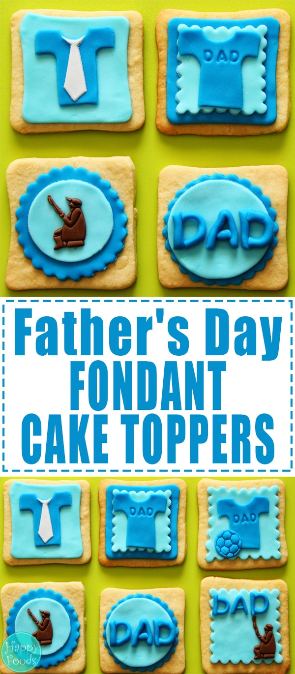 Father's Day Fondant Cake Toppers - Easy cake/cupcake decorating tutorial. | happyfoodstube.com
