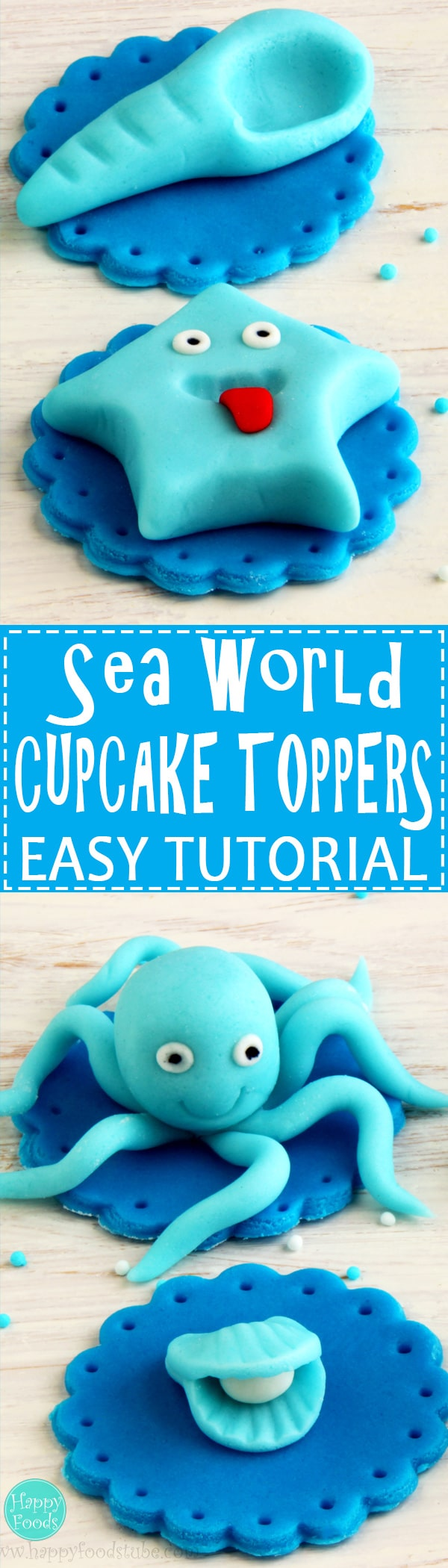 Sea World Cupcake Toppers - Easy fondant cake decorating tutorial. Learn how to make Star fish, Long shell, Oyster shell and Octopus. | happyfoodstube.com