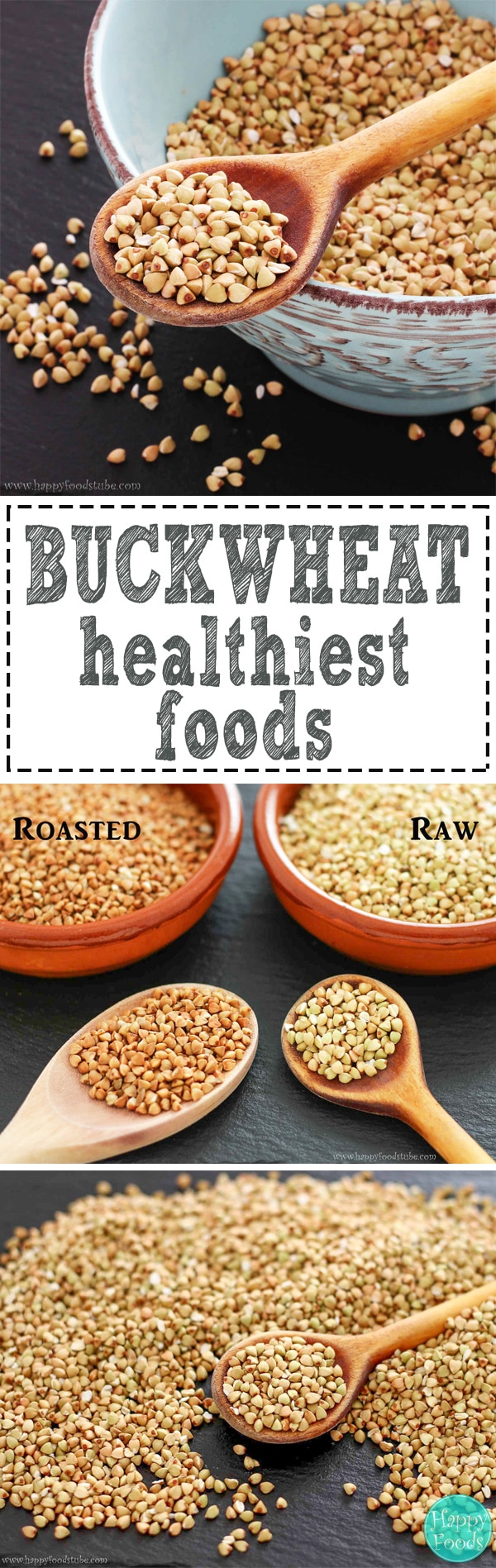 Buckwheat - One of the healthiest foods. It is consumed in many countries around the word. The seeds can be either raw (light greenish color) or roasted (brown color). | happyfoodstube.com
