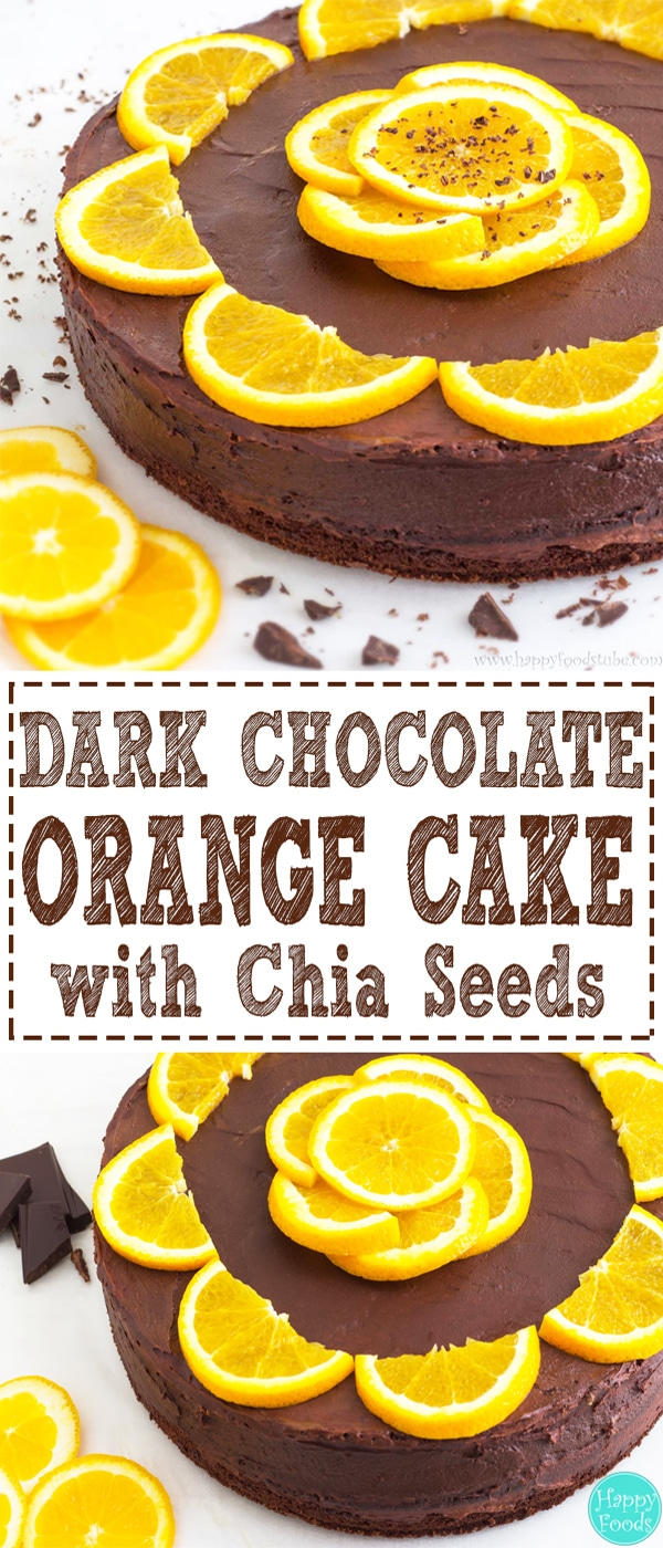 Dark Chocolate Orange Cake with Chia Seeds - Delicious cake recipe with 70% dark chocolate, fresh orange juice and chia seeds! Super easy and healthier cake choice. | happyfoodstube.com
