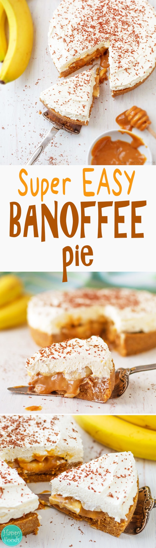 No Bake Banana Banoffee Pie - Super easy and delicious classic dessert recipe. Banoffee pie is just irresistible made from simple ingredients bananas, cream and toffee | happyfoodstube.com