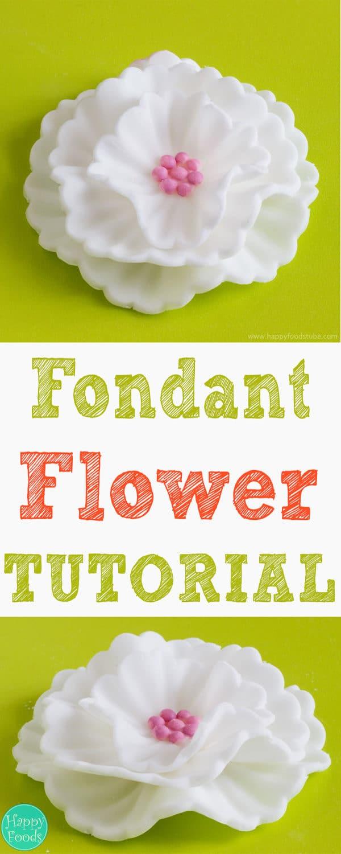 How To Make Fondant Flowers Tutorial - Easy cake decorating tutorial, fondant icing, sugar paste, sugarcraft, video | happyfoodstube.com