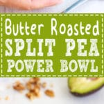 Butter Roasted Split Pea Power Bowl - Packed with protein, good fats and vitamins not only fills you up but gives you the much needed energy boost and provides essential nutrients. Easy recipe! You only need a split peas, avocado, feta cheese & smoked salmon | happyfoodstube.com