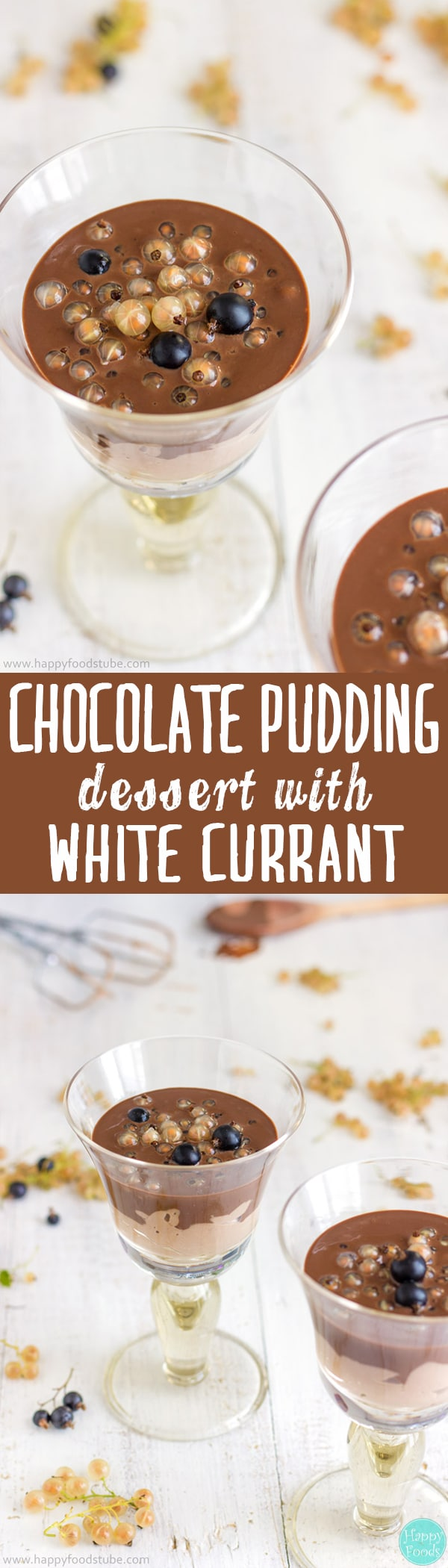 Chocolate Pudding Dessert with White Currant - A combination of rich dark chocolate pudding with chocolate mascarpone layer and topped with white currant berries! A pretty easy summer treat! | happyfoodstube.com