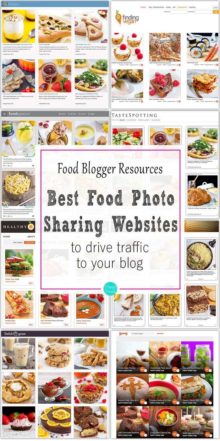 Best food photo sharing websites to drive traffic to your blog. Food blogger resources. Tips and tricks to get more visitors. | happyfoodstube.com