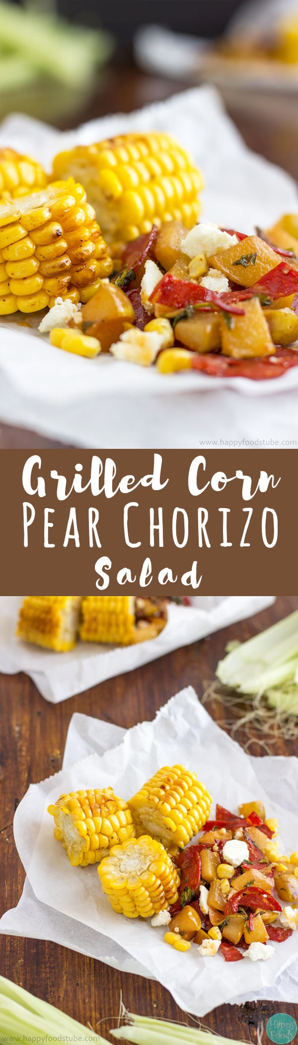 This Grilled Corn with Pear Chorizo Salad is a yummy appetizer recipe! Simple ingredients: Sweet Corn, Chorizo, Feta Cheese, Pears, Garlic and Parsley   happyfoodstube.com