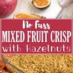 No Fuss Mixed Fruit Crisp with Hazelnuts is the right dessert when you are a busy bee but still need a tasty dessert that will please the crowds! Simple ingredients   happyfoodstube.com
