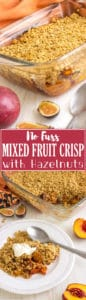 No Fuss Mixed Fruit Crisp with Hazelnuts is the right dessert when you are a busy bee but still need a tasty dessert that will please the crowds! Simple ingredients | happyfoodstube.com