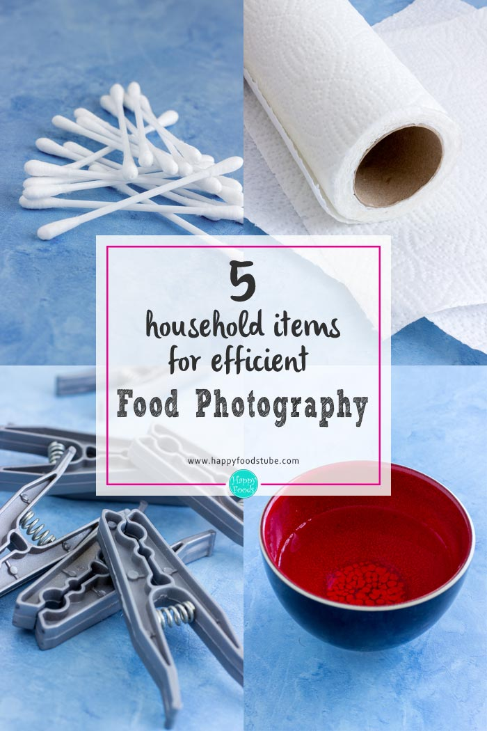 These 5 household items will definitely help you being efficient at food photography! Save precious time with 5 ordinary items you'll find in your house! | happyfoodstube.com