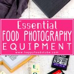 Essential food photography equipment for anyone starting with food photography! 10 basic must-have items I can't imagine taking photos without! | happyfoodstube.com
