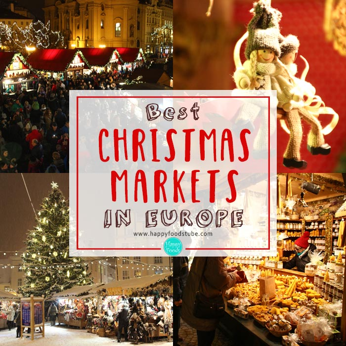 Best Christmas markets in Europe | happyfoodstube.com