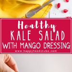 Super Healthy Kale Salad with Mango Dressing! Easy vegetarian recipe. It's light, ready in less than 15 minutes, nutritious & easy to make!   happyfoodstube.com