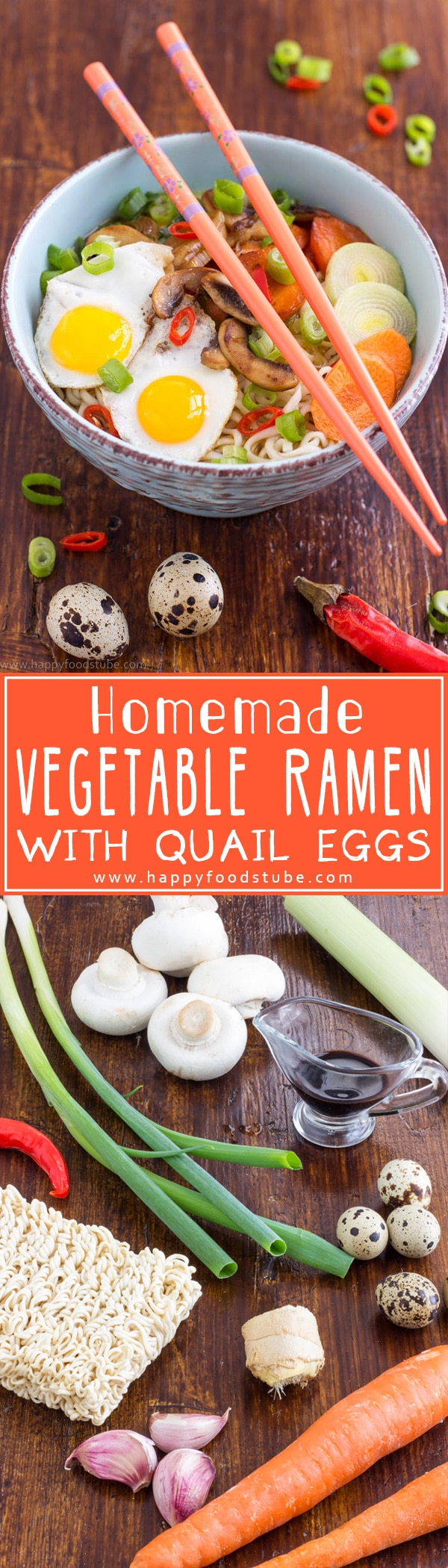 Homemade Vegetable Ramen with Quail Eggs is a perfect dish for winter. Delicious noodles in spicy broth, topped with stir-fried vegetables & fried quail eggs! Easy vegetarian recipe! | happyfoodstube.com