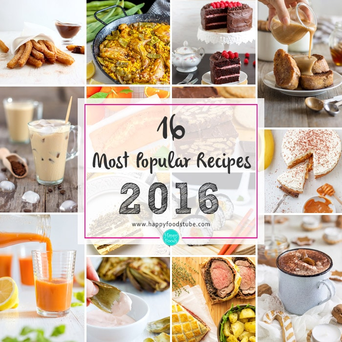 16 Most Popular Recipes of 2016 | happyfoodstube.com