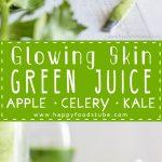 Glowing Skin Green Juice Healthy Recipe
