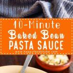 10-Minute-Baked-Bean-Pasta-Sauce