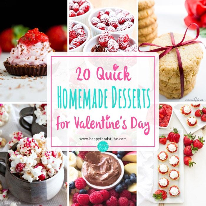 20 Quick Homemade Desserts For Valentine S Day
