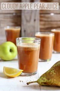 Cloudy Apple Pear Juice Recipe