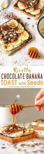 Ricotta Chocolate Banana Toast with Seeds Recipe