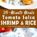 Tomato Salsa Shrimp and Rice Recipe 30 minute meals