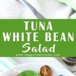 Tuna White Bean Salad Recipe Collage