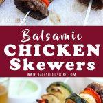 Balsamic Chicken Skewers Recipe Collage