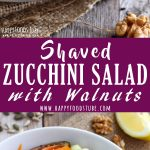 Shaved Zucchini Salad with Walnuts Recipe Collage