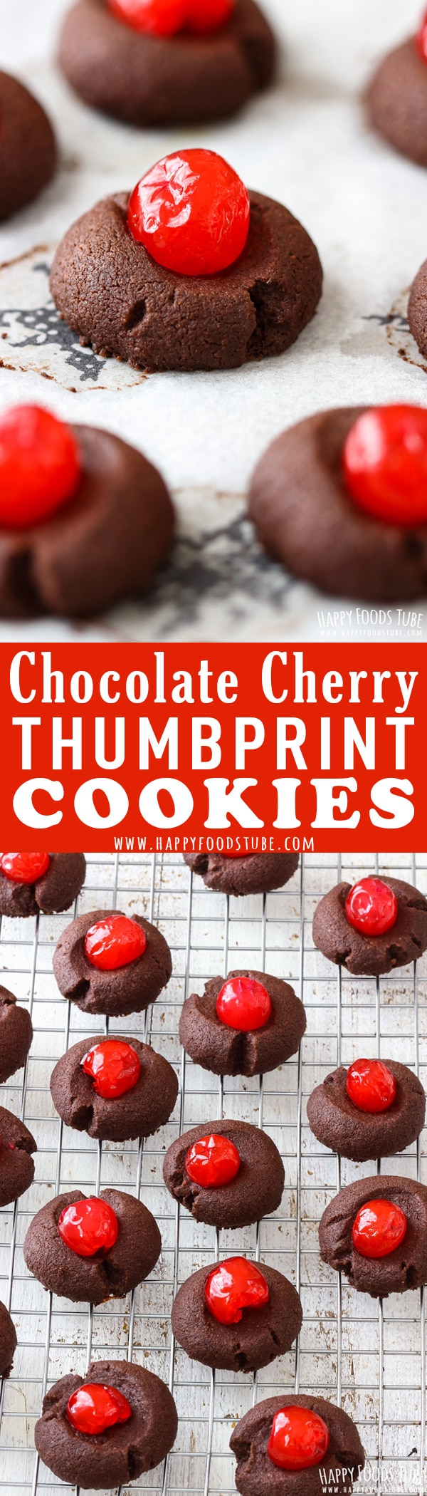Chocolate Cherry Thumbprint Cookies - Happy Foods Tube