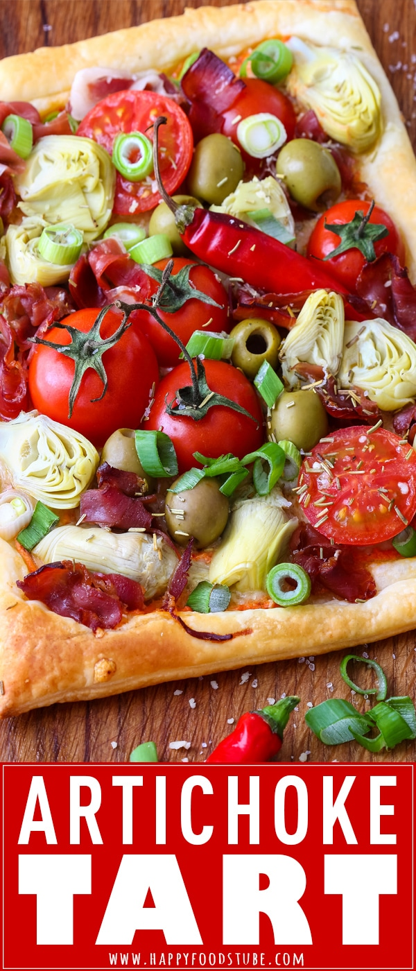 Artichoke tart with prosciutto and spring onion is ready on your table in less than 30 minutes! Flaky puff pastry crust & roasted red pepper pesto layer are topped juicy tomatoes, artichoke hearts, prosciutto and spring onion! #artichokes #tart #savory #recipe #puffpastry #prosciutto #cooking #food #homecooking #appetizer