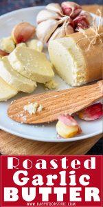 Roasted Garlic Butter Pinterest