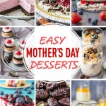 Easy Mother's Day Desserts Recipes