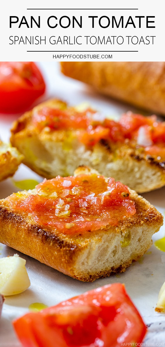 Pan con Tomate Spanish Garlic Tomato Toast Recipe