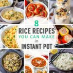 Easy Rice Recipes You Can Make in Instant Pot
