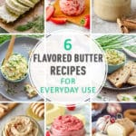 Best Flavored Butter Recipes for Everyday Use