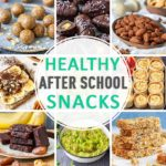 Easy Healthy After School Snacks