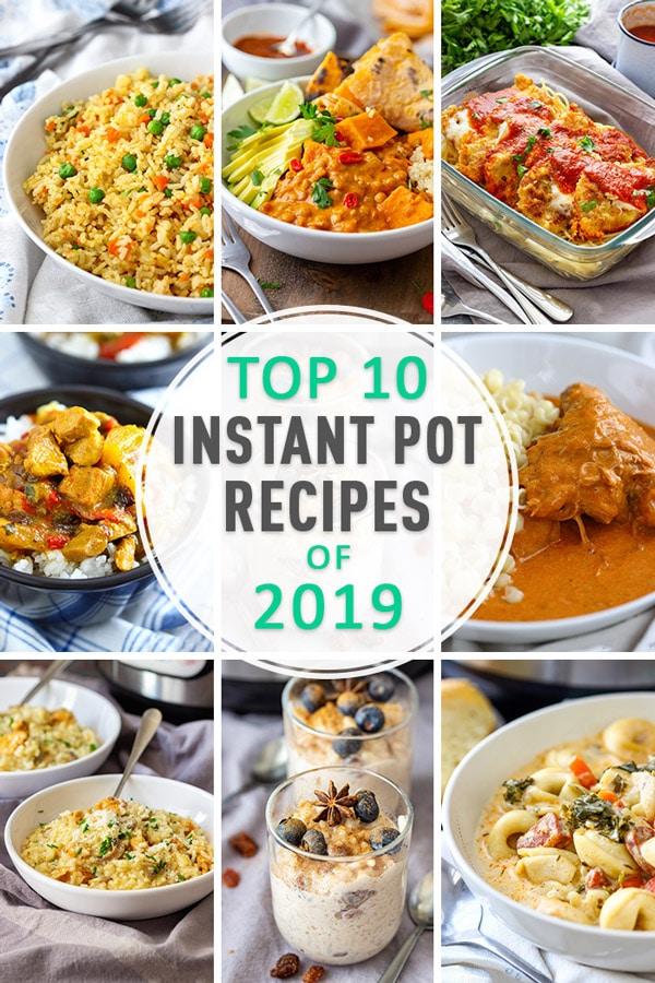 Top 10 Instant Pot Recipes of 2019