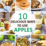 10 Delicious Ways to Use Apples Roundup