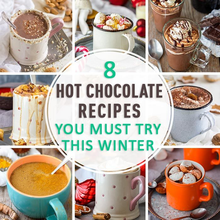 8 Hot Chocolate Recipes You Must Try This Winter