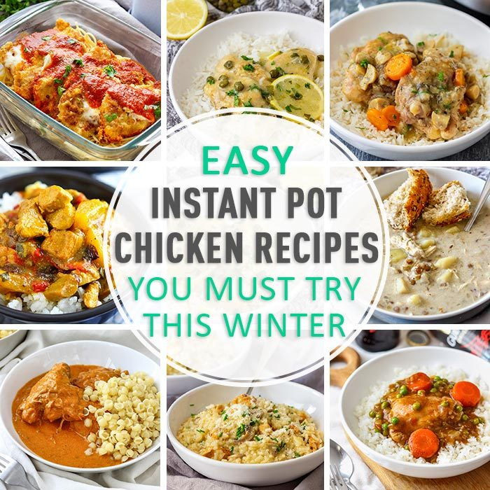 Easy Instant Pot Chicken Recipes You Must Try This Winter