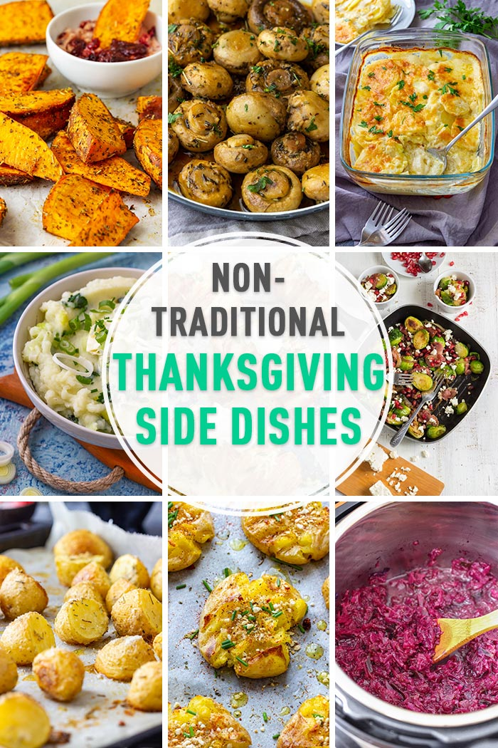 Non-Traditional Thanksgiving Side Dishes Collage