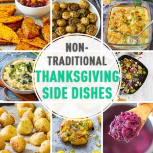 Selection of Non-Traditional Thanksgiving Side Dishes