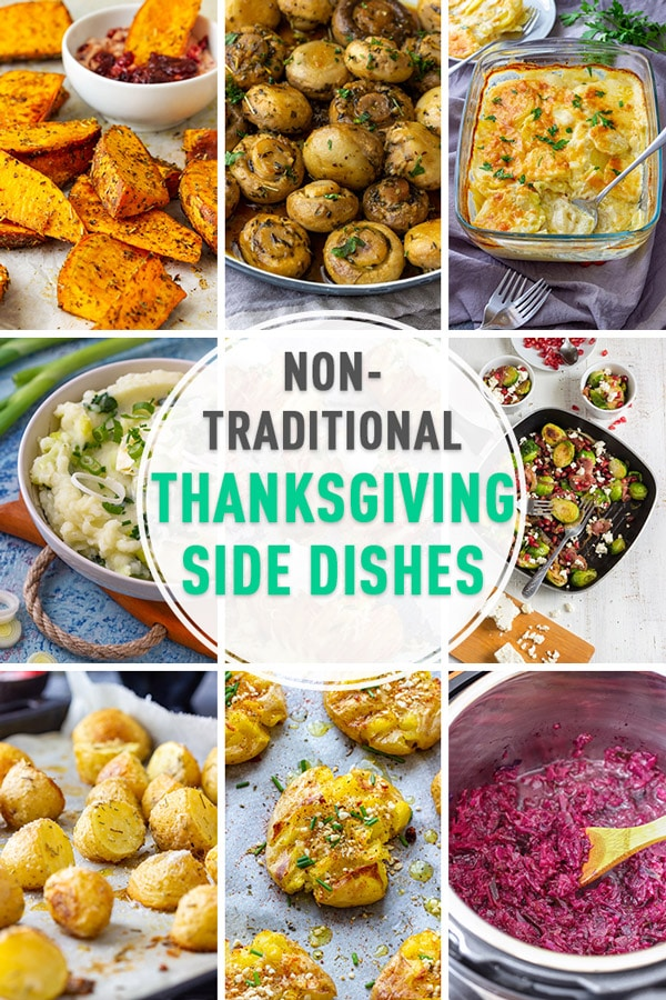 Non-Traditional Thanksgiving Side Dishes