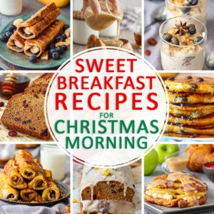 Sweet Breakfast Recipes for Christmas Morning