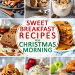 Best Sweet Breakfast Recipes for Christmas Morning