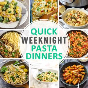 Easy Weeknight Pasta Dinners