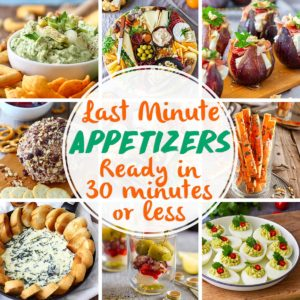 Last Minute Appetizers