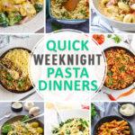Quick Weeknight Pasta Dinners